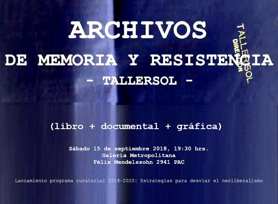 TALLERSOL ARCHIVOS DE MEMORIA Y RESISTENCIA (libro + documental + gráfica)