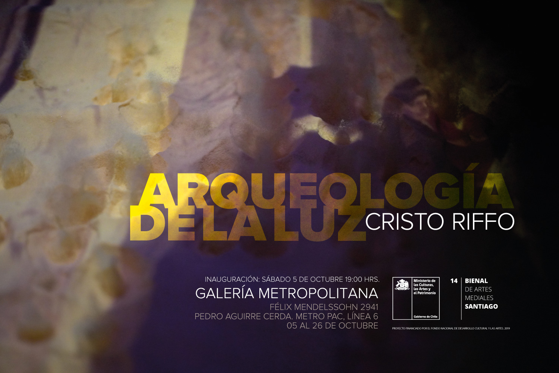 ARQUEOLOGÍA DE LA LUZ  CRISTO RIFFO