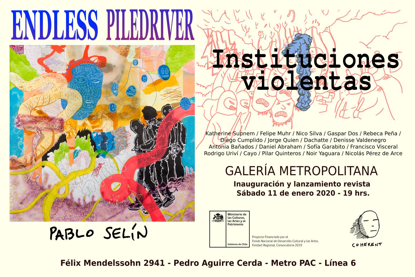 ENDLESS PILEDRIVER / INSTITUCIONES VIOLENTAS