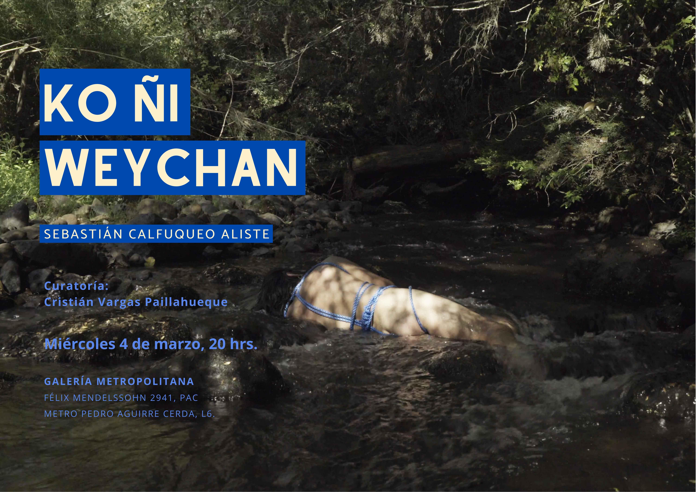 KO ÑI WEYCHAN (Luchas del agua) de SEBASTIÁN CALFUQUEO ALISTE