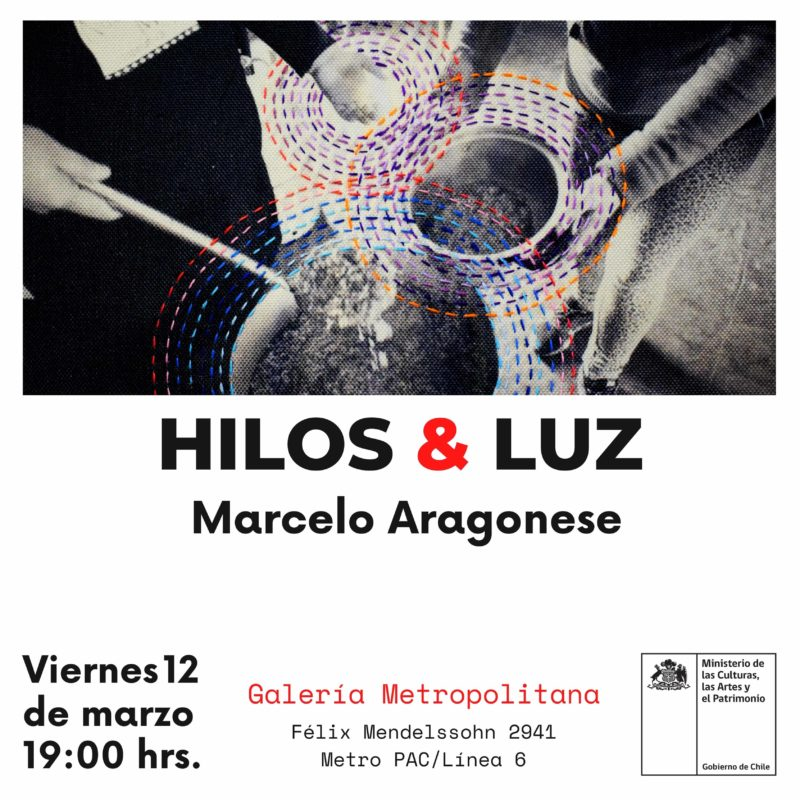 HILOS & LUZ de Marcelo Aragonese